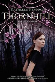 THORNHILL  by Kathleen Peacock