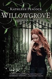 WILLOWGROVE by Kathleen Peacock