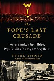 THE POPE'S LAST CRUSADE by Peter Eisner