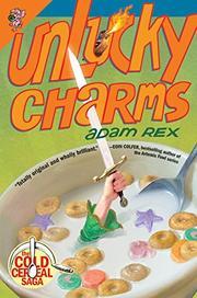 UNLUCKY CHARMS by Adam Rex