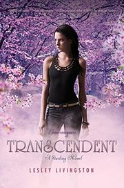 TRANSCENDENT by Lesley Livingston