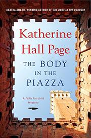THE BODY IN THE PIAZZA by Katherine Hall Page