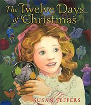 THE TWELVE DAYS OF CHRISTMAS by Susan Jeffers