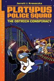 THE OSTRICH CONSPIRACY by Jarrett J. Krosoczka