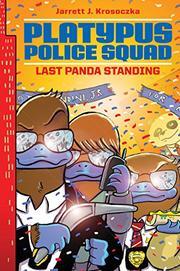 LAST PANDA STANDING by Jarrett J. Krosoczka