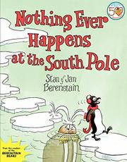 Cover art for NOTHING EVER HAPPENS AT THE SOUTH POLE