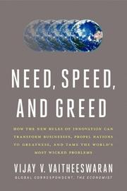 NEED, SPEED, AND GREED by Vijay V. Vaitheeswaran
