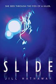 SLIDE by Jill Hathaway