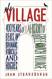 THE VILLAGE by John Strausbaugh