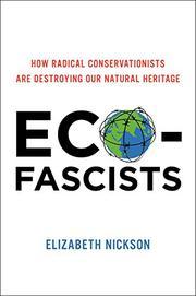 ECO-FASCISTS by Elizabeth Nickson