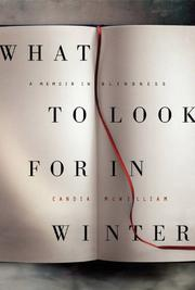 WHAT TO LOOK FOR IN WINTER by Candia McWilliam