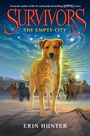THE EMPTY CITY by Erin Hunter