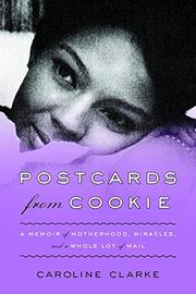 POSTCARDS FROM COOKIE by Caroline Clarke