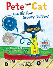 PETE THE CAT AND HIS FOUR GROOVY BUTTONS by Eric Litwin