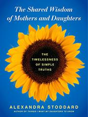 Book Cover for THE SHARED WISDOM OF MOTHERS AND DAUGHTERS