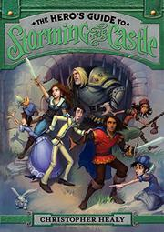 Cover art for THE HERO'S GUIDE TO STORMING THE CASTLE
