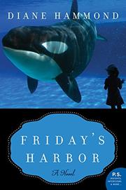 FRIDAY'S HARBOR by Diane Hammond