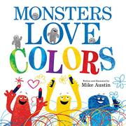 Cover art for MONSTERS LOVE COLORS