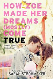 Book Cover for HOW ZOE MADE HER DREAMS (MOSTLY) COME TRUE