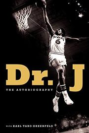 DR. J by Karl Taro Greenfeld