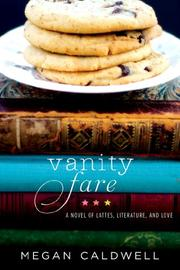 VANITY FARE by Megan Caldwell