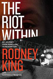 THE RIOT WITHIN by Rodney King