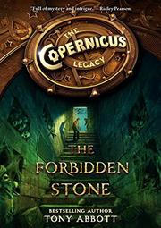THE FORBIDDEN STONE by Tony Abbott