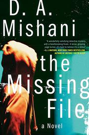 THE MISSING FILE by D.A. Mishani