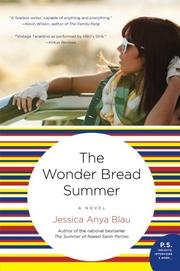 THE WONDER BREAD SUMMER by Jessica Anya Blau
