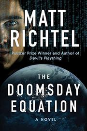THE DOOMSDAY EQUATION by Matt Richtel