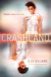 CRASHLAND by Sean Williams