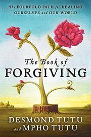 THE BOOK OF FORGIVING by Desmond Tutu