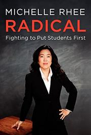 RADICAL by Michelle Rhee