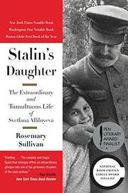 STALIN'S DAUGHTER by Rosemary Sullivan