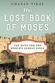 THE LOST BOOK OF MOSES by Chanan Tigay