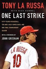 ONE LAST STRIKE by Tony La Russa