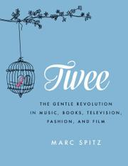 TWEE by Marc Spitz