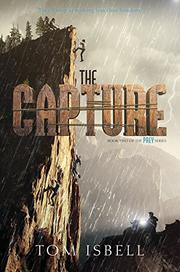 THE CAPTURE by Tom Isbell