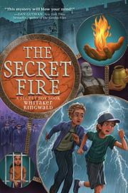 THE SECRET FIRE by Whitaker Ringwald