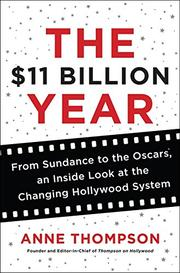 THE $11 BILLION YEAR by Anne Thompson