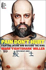 PAIN DON'T HURT by Mark Miller