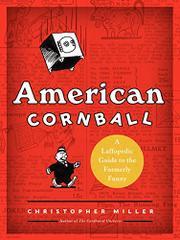 AMERICAN CORNBALL by Christopher Miller