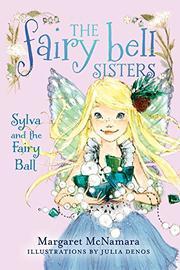 SYLVA AND THE FAIRY BALL by Margaret McNamara