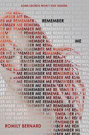 REMEMBER ME by Romily Bernard