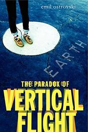 THE PARADOX OF VERTICAL FLIGHT by Emil Ostrovski