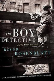 THE BOY DETECTIVE by Roger Rosenblatt