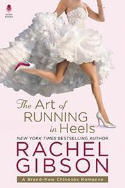THE ART OF RUNNING IN HEELS by Rachel Gibson