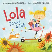 LOLA KNOWS A LOT by Jenna McCarthy