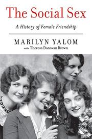 THE SOCIAL SEX by Marilyn Yalom