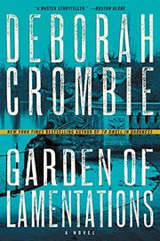 GARDEN OF LAMENTATIONS by Deborah Crombie